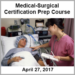 Medical-Surgical Certification Prep Course